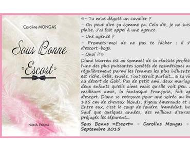 Sous bonne « escorte » – Caroline Mongas