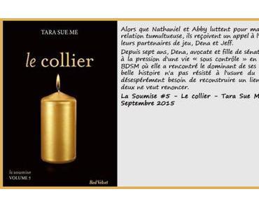 La Soumise #5 : Le collier – Tara Sue Me ♥♥♥♥♥