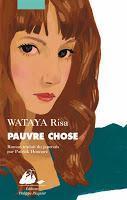 Pauvre chose - Risa Wataya