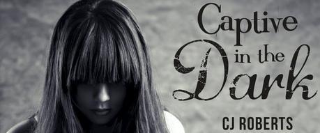 C. J. Roberts / The Dark Duet, tome 1 :  Captive in the Dark