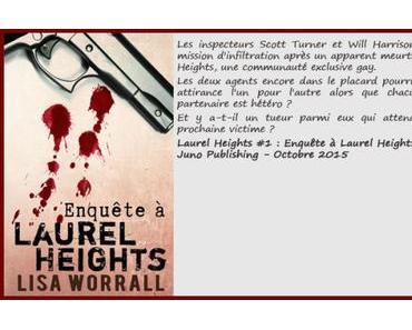 Laurel Heights #1 : Enquête à Laurel Heights – Lisa Worrall ♥♥♥♥♥