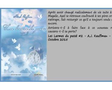 Les larmes du passé #2 – A.J. Kauffman ♥♥♥♥♥