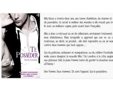 Te posséder | Sarah Crowley
