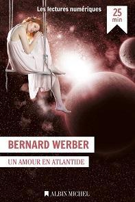 Un amour en Altlantide et Demain les femmes de Bernard Werber pour 0,99€