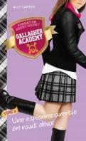 Gallagher Academy tome 5 : Une espionne avertie en vaut deux