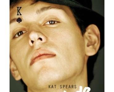 Roi de Pique – Kat SPEARS