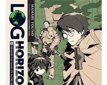 Log Horizon , tome 1 Mamare Touno et Kazuhiro Hara