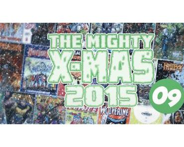 The Mighty X-Mas 2015: Jour 9