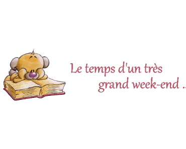 Le temps d'un très long week-end
