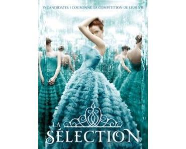 La Sélection, Tome 1 : La Sélection de Kiera Cass