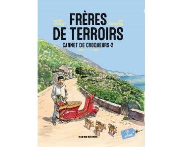 Frères de terroirs T2 (Ferrandez, Camdeborde) – Rue de Sèvres – 22€