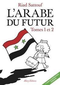 L'Arabe du futur Tome 1 & 2, Riad Sattouf