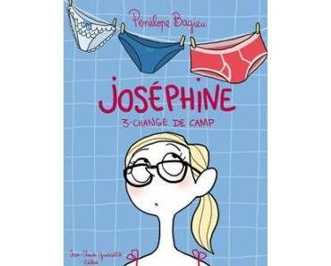 Joséphine, tome 3 : Change de camp • Pénélope Bagieu