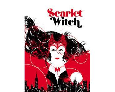SCARLET WITCH #1 : LA REVIEW ALL-NEW ALL-DIFFERENT