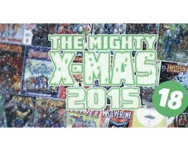 The Mighty X-Mas 2015: Jour 18