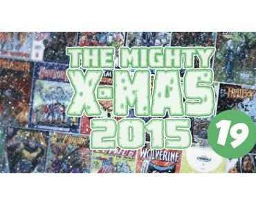 The Mighty X-Mas 2015 : Jour 19