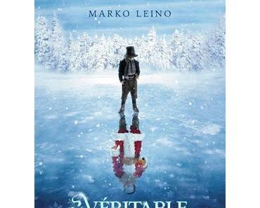 La véritable histoire de Noël de Marko Leino