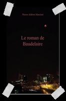 """Affaire n°117: """"Le roman de Baudelaire"""" de Pierre-Adrien Marciset."""