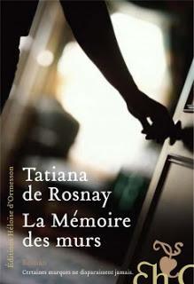 La mémoire des murs - Tatiana de Rosnay