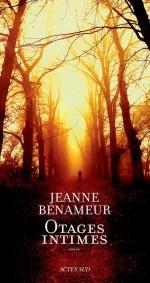 Otages intimes - Jeanne Benameur