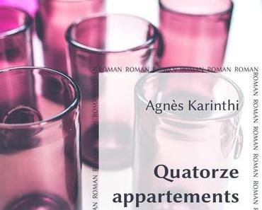 Quatorze appartements > Agnès Karinthi