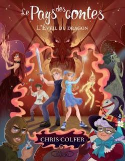 [Chronique n°106] Le pays des contes (T3) L'éveil du dragon - Chris Colfer