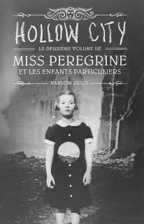 [Chronique n°108] Miss Pérégrine et les enfants particuliers (T2) : Hollow City - Ransom Riggs