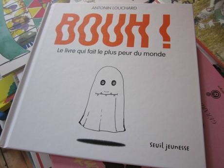 Bouh Le Livre Qui Fait Le Plus Peur Du Monde Par Antonin