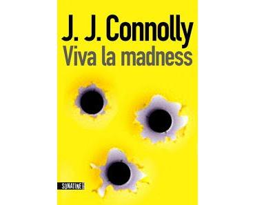 Viva la madness, de J.J. Connolly