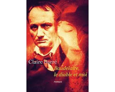 Baudelaire, le diable et moi