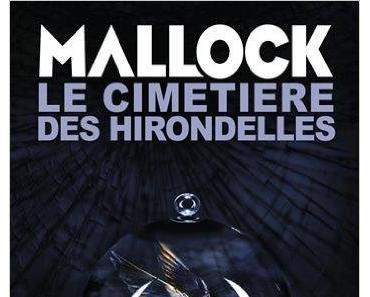 Le cimetière des hirondelles de Mallock