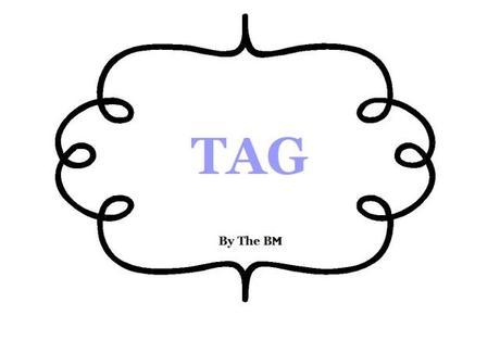 tag etiquette