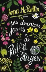 Les derniers jours de Rabbit Hayes - Anna McPartlin