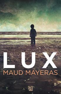 News : Lux - Maud Mayeras (Anne Carrière)