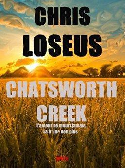 Mon avis sur Chatsworth creek de Chris Loseus