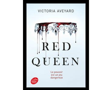 Red Queen Tome 1, Victoria Aveyard