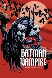 BATMAN VAMPIRE : LA TRILOGIE DE DOUG MOENCH ET KELLEY JONES