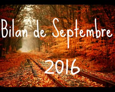 Bilan de Septembre 2016