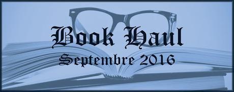 #BookHaul Septembre 2016