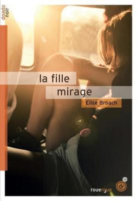 'La fille mirage' de Elise Broach