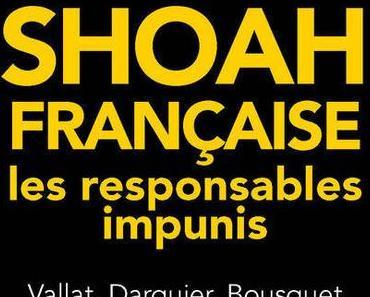 Shoah française - les responsables impunis
