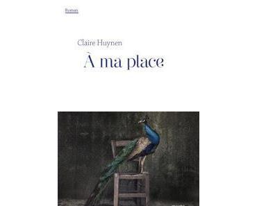 A ma place de Claire Huynen