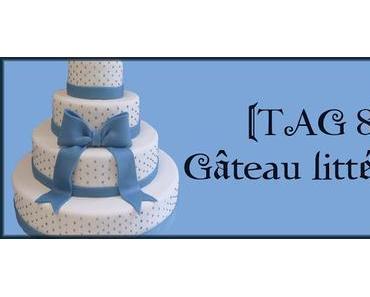 [TAG 8] Gâteau littéraire