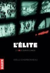 L'élite 2 : Sous surveillance de Joëlle Charbonneau