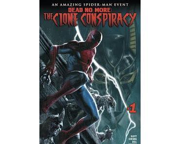 SPIDER-MAN DEAD NO MORE : C'EST PARTI AVEC THE CLONE CONSPIRACY #1