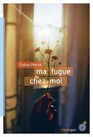 Ma fugue chez moi - Coline Pierré