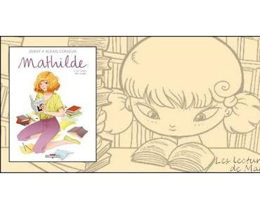 """BD - """"Mathilde Tome 2 : le temps des songes"""" de Jenny"""