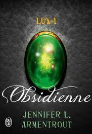 Lux tome 1 – Obsidienne de Jennifer L. Armentrout