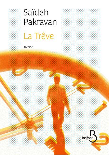 La trêve de Saïdeh Pakravan