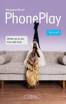 Phone Play de Morgane Bicail